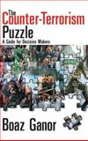 The Counter-Terrorism Puzzle 9781412806022