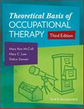 Theoretical Basis of Occupational Therapy 3rd Edition