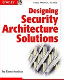 Designing Security Architecture Solutions 9780471206026