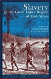 Slavery in the Great Lakes Region of East Africa 9781847016027