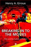 Breaking in to the Movies 9780631226031