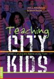 Teaching City Kids 9780820486031