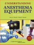 Understanding Anesthesia Equipment 5th Edition
