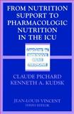 From Nutrition Support to Pharmacologic Nutrition in the ICU 9783540426042