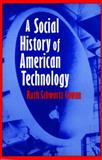 A Social History of American Technology