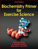 Biochemistry Primer for Exercise Science-4th Edition 4th Edition