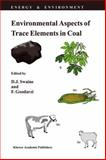 Environmental Aspects of Trace Elements in Coal 9789048146062