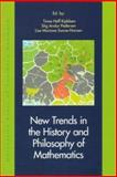 New Trends in the History and Philosophy of Mathematics 9788778386069