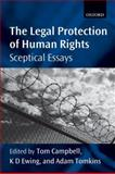 The Legal Protection of Human Rights 9780199606078