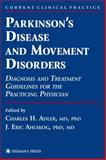 Parkinson's Disease and Movement Disorders 9780896036079