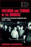Freedom and Terror in the Donbas 9780521526081