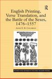 English Printing, Verse Translation, and the Battle of the Sexes, 1476-1557 9780754656081