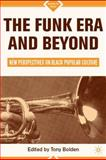 The Funk Era and Beyond 9780312296087