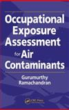 Occupational Exposure Assessment for Air Contaminants 1st Edition