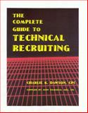 The Complete Guide to Technical Recruiting 9781879876095