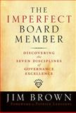The Imperfect Board Member 1st Edition