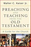 Preaching and Teaching from the Old Testament 9780801026102