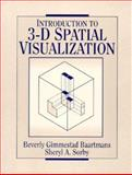 Introduction to 3-D Spatial Visualization 9780131916104