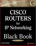 Cisco Routers for IP Networking Black Book 9781576106105