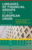 Linkages of Financial Groups in the European Union 9789637326110