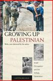 Growing up Palestinian 9780691126111