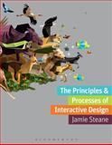 The Principles and Processes of Interactive Design 0th Edition