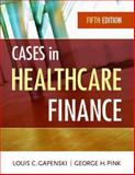 Cases in Healthcare Finance, Fifth Editon 5th Edition