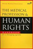 The Medical Profession and Human Rights 9781856496117