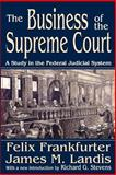 The Business of the Supreme Court 9781412806121