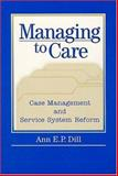 Managing to Care 9780202306124