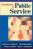Foundations of Public Service 1st Edition