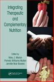 Integrating Therapeutic and Complementary Nutrition 9780849316128