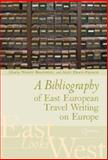 A Bibliography of East European Travel Writing in Europe 9789639776128