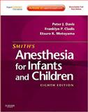 Smith's Anesthesia for Infants and Children 9780323066129