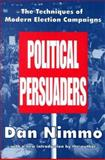 The Political Persuaders 9780765806130