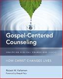 Gospel-Centered Counseling