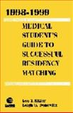 1998-1999 Medical Student's Guide to Successful Residency Matching 9780683306132