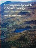 An Ecosystem Approach to Aquatic Ecology 9781932846133