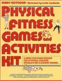 Physical Fitness Games and Activities Kit 9780136656135