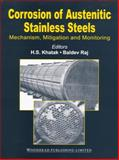 Corrosion of Austeintic Stainless Steel 9781855736139