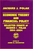 Economic Theory and Financial Policy 9780765616142