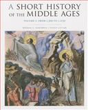 A Short History of the Middle Ages 4th Edition