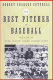 The Best Pitcher in Baseball 9780814716151