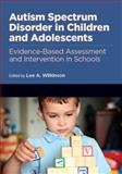 Autism Spectrum Disorder in Children and Adolescents 1st Edition