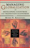 Managing Globalization in Developing Countries and Transition Economies 9781567206159