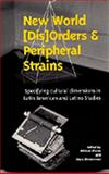 New World (Dis)orders and Peripheral Strains 9781877636165