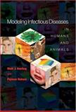 Modeling Infectious Diseases in Humans and Animals 9780691116174
