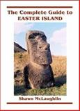 The Complete Guide to Easter Island 9781880636176
