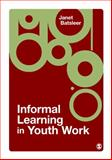Informal Learning in Youth Work 9781412946186