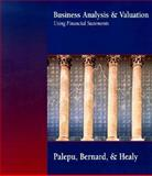 Business Analysis and Valuation Using Financial Statements 9780538866194